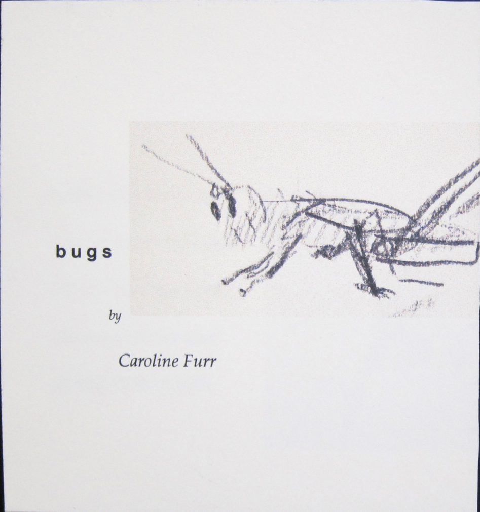 Bugs a small book by Caroline Furr