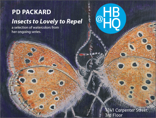 PD Packard : Insects too Lovely to Repel