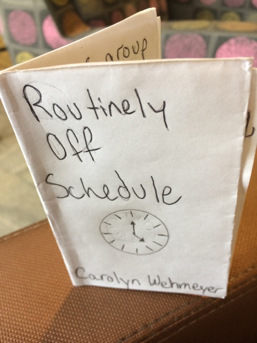 Routinely Off Schedule by Carolyn Wehmeyer for Ritual single-sheet book show