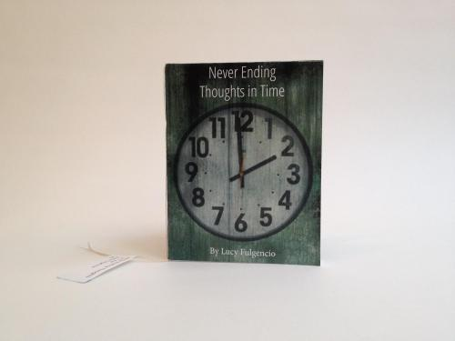 Never Ending Thoughts in Time by Lucy Fulgencio