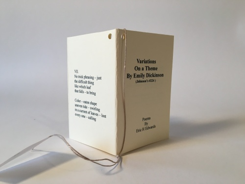 Variations on a theme by Emily Dickenson by Eric Edwards
