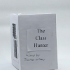 The Class Hunter by Tanner Lain